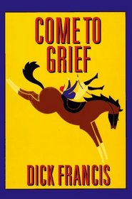 Come to Grief (G K Hall Large Print Book Series)