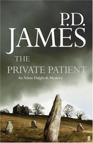 The Private Patient (Adam Dalgliesh, Bk 14)