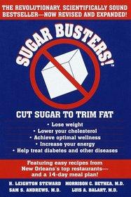 Sugar Busters! Cut Sugar to Trim Fat