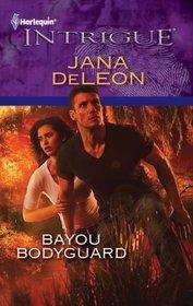 Bayou Bodyguard (Harlequin Intrigue, No 1291)