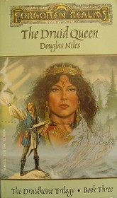 The Druid Queen (Forgotten Realms: Druidhome Trilogy, Bk 3)