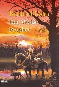 Der Wei�e Prophet