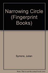 Narrowing Circle (Fingerprint Books)