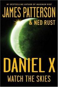 Watch the Skies (Daniel X, Bk 2)