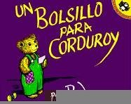 UN Bolsillo Para Corduroy/a Pocket for Corduroy (Picture Puffins)