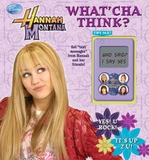 Disney Hannah Montana What'cha Think?