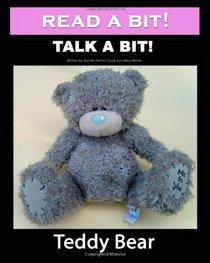 Read a Bit! Talk a Bit!: Teddy Bear