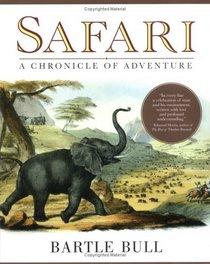 Safari : A Chronicle of Adventure