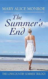 The Summer's End: Low Country Trilogy (Low Country Summer)