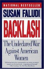 Backlash : The Undeclared War Against Women