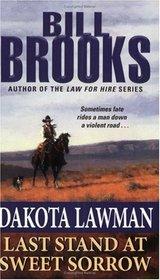 Last Stand at Sweet Sorrow (Dakota Lawman, Bk 3)