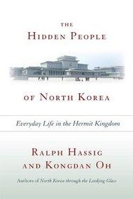Hidden People of North Korea: Everyday Life in the Hermit Kingdom