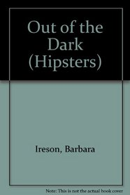 Out of the Dark (Hipsters)