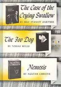 Detective Book Club: The Case of the crying swallow; The Food dog; Nemesis