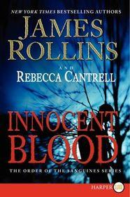 Innocent Blood (Order of the Sanguines, Bk 2) (Larger Print)
