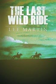 The Last Wild Ride