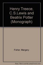 Henry Treece, C.S.Lewis and Beatrix Potter (Monograph)