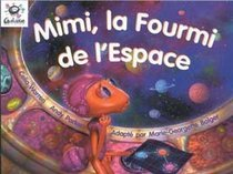 Heinemann Galaxie Readers: Mimi La Fourmi De L'Espace (Galaxie)