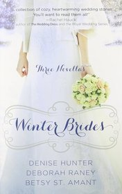 Winter Brides: A December Bride / A January Bride / A February Bride