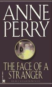 The Face of a Stranger (William Monk, Bk 1)