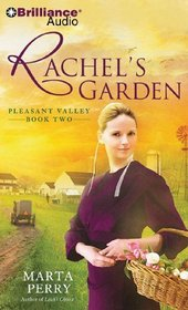 Rachel's Garden (Pleasant Valley, Bk 2) (Audio CD) (Abridged)
