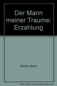 Der Mann meiner Traume: Erzahlung (German Edition)