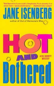 Hot and Bothered (Bel Barrett, Bk 6)