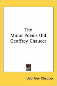 The Minor Poems Old Geoffrey Chaucer