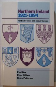 Northern Ireland 1921-1994: Political Forces and Social Classes