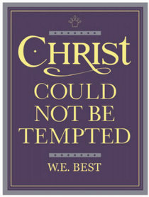 Christ Could Not Be Tempted
