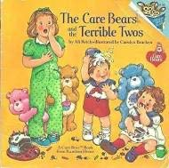 The Care Bears and the Terrible Twos (Random House Pictureback)