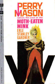 The Case of the Moth-Eaten Mink (Perry Mason, Bk 39)