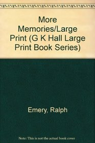More Memories/Large Print (G K Hall Large Print Book Series)