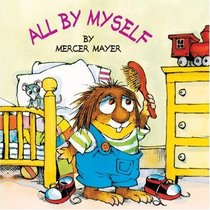 All by Myself (Little Critter, A Golden Look-Look Book)