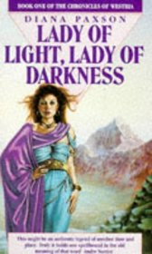 Lady of Light, Lady of Darkness (The Chronicles of Westria)
