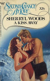 A Kiss Away (Second Chance at Love, No 326)