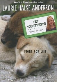 Fight for Life: Maggie Vet Volunteer (Wild at Heart (Paperback))