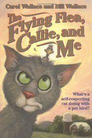 The Flying Flea, Callie and Me (Gray Cat, 1)