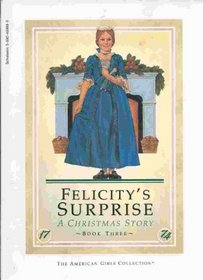 Christmas In America Book.Felicitys Surprise A Christmas Story American Girls