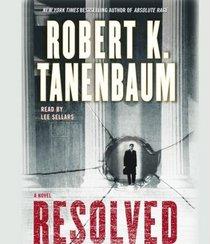 Resolved (Butch Karp and Marlene Ciampi, Bk 15) (Audio CD) (Abridged)