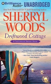 Driftwood Cottage: A Chesapeake Shores Novel