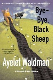 Bye-Bye, Black Sheep (Mommy Track, #7)