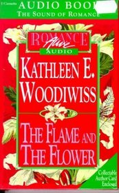 Flame and the Flower (Abridged Audio Cassette Edition)