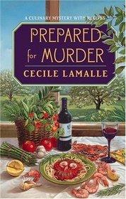 Prepared for Murder (Charly Poisson, Bk 3)