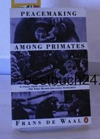 Peacemaking Among Primates (Penguin Social Sciences)