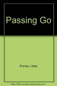 Passing Go