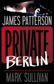 Private Berlin (Private, Bk 5) (Audio CD) (Unabridged)