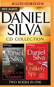 Daniel Silva - Collection: The Mark of the Assassin & The Unlikely Spy