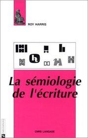 La semiologie de l'ecriture (CNRS langage) (French Edition)