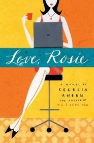 Love, Rosie (aka Where Rainbows End) (aka Rosie Dunne)